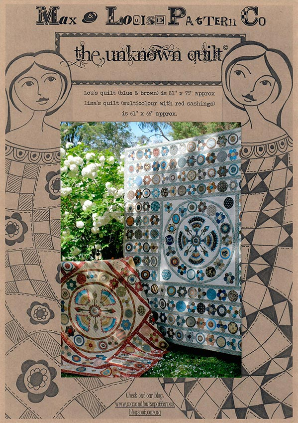 Max & Louise Pattern Co. - The Unknown Quilt